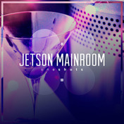 Jetson Mainroom One Shots