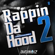 Rappin Da Hood 2