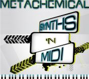 Metachemical Synths n Midi