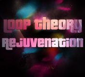 Loop Theory Revjunenation