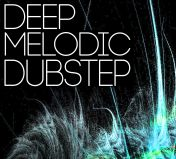 Deep Melodic Dubstep