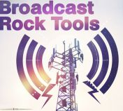 Broadcast Rock Tools