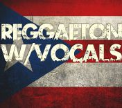 Reggaeton With Vocals